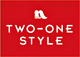 TWO-ONE STYLE